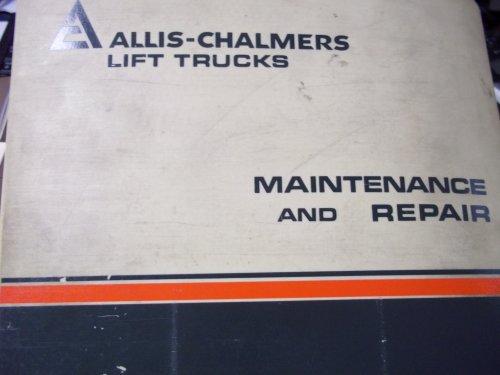 Allis Chalmers ACP-50-2PS Lift Trucks Maintenance & Repair Manual Acp Lift
