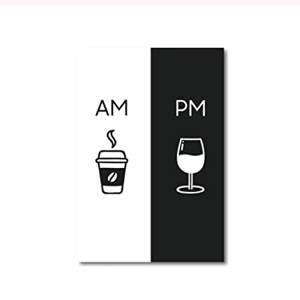 Amazon.com: Creative Am Coffee Pm Cartel de vino, impresión ...