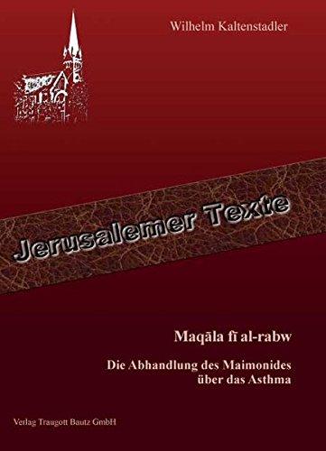 Maqala Fi Al Rabw  Die Abhandlung Des Maimonides über Das Asthma  Jerusalemer Texte