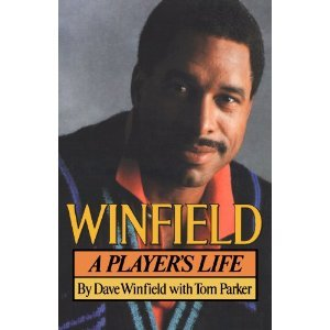 Winfield by Dave Winfield with Tom Parker