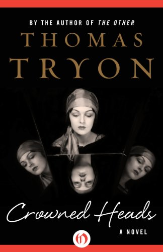 Crowned Heads by Thomas Tryon