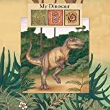 img - for My Dinosaur ABC book / textbook / text book