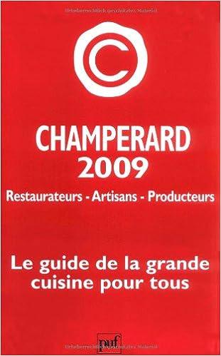 En ligne téléchargement gratuit Guide Champérard 2009 pdf