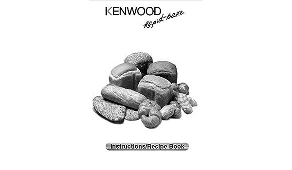 Kenwood máquina de pan eléctrica manual de instrucciones y recetas ...