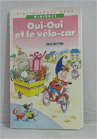Lire en ligne Oui-Oui et le vélo-car pdf epub