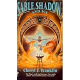 Sable, Shadow, and Ice, Cheryl J. Franklin, 0886776090