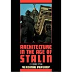 img - for Architecture in the Age of Stalin: Culture Two (Cambridge Studies in New Art History and Criticism) (Paperback) - Common book / textbook / text book