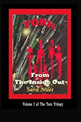 Torn From the Inside Out: Volume I: The Torn Trilogy (Volume 1)