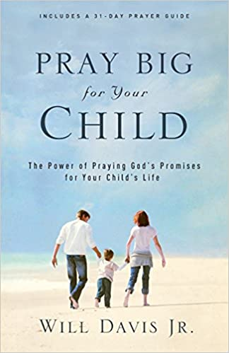 Pray big for your child book
