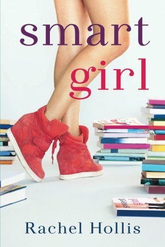 Book cover from Smart Girl (The Girls Series) by Rachel Hollis
