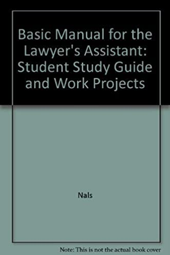 Basic manual for the lawyers assistant array basic manual for the lawyer u0027s assistant student study guide and rh amazon com fandeluxe Choice Image