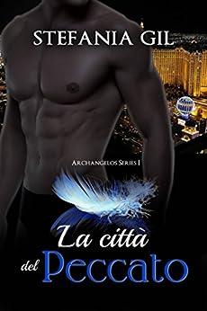 La città del peccato (Italian Edition) by [Gil, Stefania]