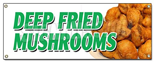 (DEEP FRIED MUSHROOMS BANNER SIGN stuffed beer battered pickles snack)