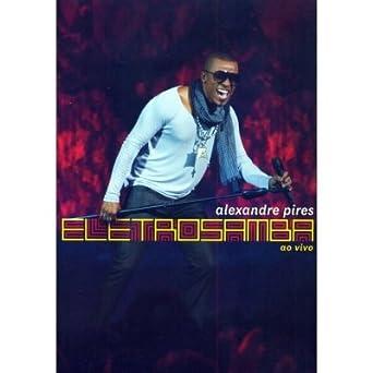 alexandre pires eletro samba dvd