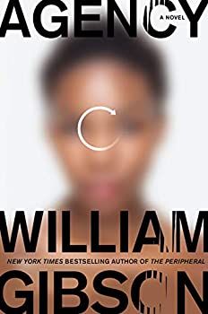 Agency by William Gibson science fiction and fantasy book and audiobook reviews