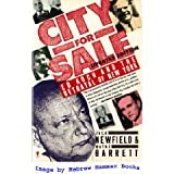 City for Sale : Ed Koch and the Betrayal of New York, Newfield, Jack and Barrett, Wayne, 0060916621