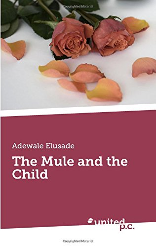 The Mule and the Child