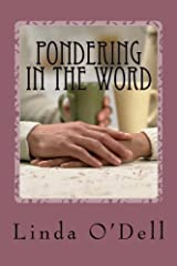 Pondering In the Word: Devotionals From Prison Ministry Paperback