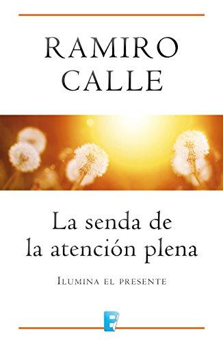 Amazon.com: La senda de la atención plena (Spanish Edition ...