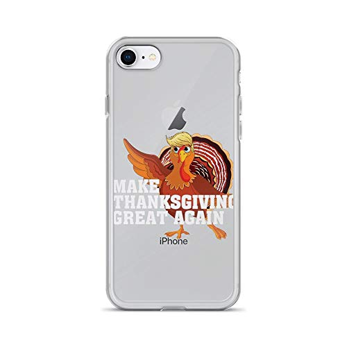iPhone 7/8 Pure Clear Case Cases Cover Make Thanksgiving Great Again Turkey Fun]()