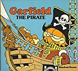 Garfield the Pirate, Emily P. Kingsley and Jim Davis, 0394854454