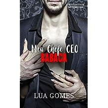 Meu Chefe CEO Babaca (Contos eróticos no escritório Livro 2)