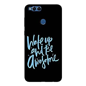 Cover It Up - Wake Up And Be Awesome Honor 7x Hard Case