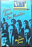Look Back on Murder, Malcolm Gray, 0385233582