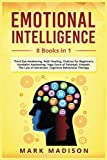Emotional Intelligence: 8 Books in 1 - Third Eye Awakening, Reiki Healing, Chakras for Beginners, Kundalini Awakening, Yoga Sutra of Patanjali, Empath, Law of Attraction, Cognitive Behavioral Therapy