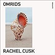 Omrids – tekijä: Rachel Cusk