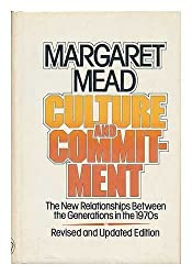 Culture and Commitment: The New Relationships Between the Generations in the 1970s