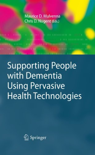 Supporting People with Dementia Using Pervasive Health Technologies (Advanced Information and Knowledge Processing) Pdf