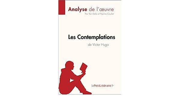 Amazoncom Les Contemplations De Victor Hugo Analyse De L
