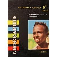 Géographie 6ème (Géographie générale - L'Afrique)