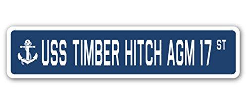 USSティンバーヒッチ AGM 17 ストリートサイン アメリカ海軍退役軍人セーラーギフト 8