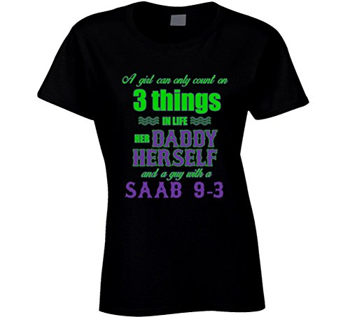 saab-9-3-girl-can-only-count-on-3-things-t-shirt-2xl-black