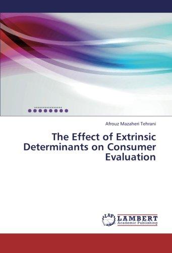 The Effect of Extrinsic Determinants on Consumer Evaluation pdf epub