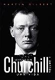 Churchill: uma vida – Vol. 1 (Portuguese Edition)
