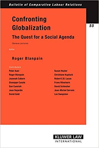 Confronting Globalization: The Quest for a Social Agenda ...