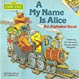 A My Name is Alice (Random House Pictureback)