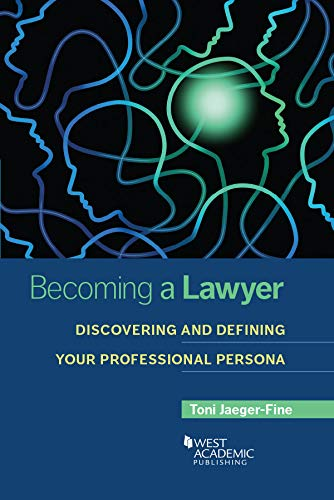 Becoming a Lawyer: Discovering and Defining Your Professional Persona (Career Guides) (English Edition)