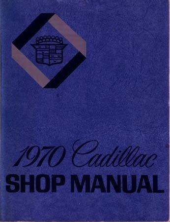 1970 Cadillac Eldorado DeVille Fleetwood Service Manual