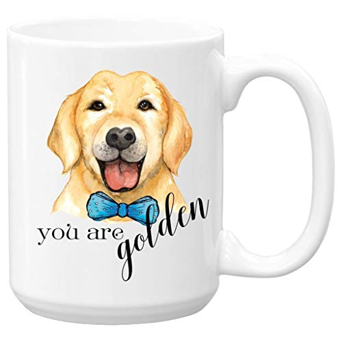 Golden Retriever Mug, you are golden, Ceramic Coffee Mug, Large 15 oz