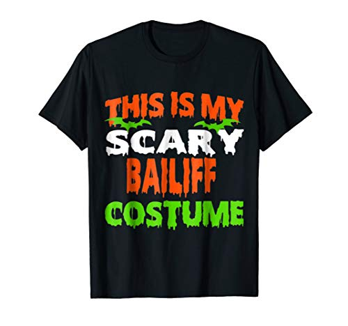 This Is My Scary Bailiff Costume Halloween T Shirt for $<!--$19.99-->