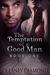 The Temptation of a Good Man (Hawthorne Family Book 1) (English Edition)