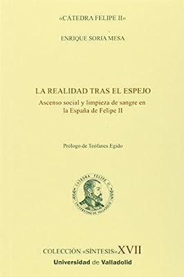 LA REALIDAD TRAS EL ESPEJO (10): Amazon.es: SORIA MESA, ENRIQUE ...