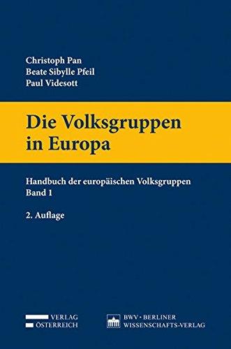 Die Volksgruppen in Europa: Handbuch der europäischen Volksgruppen Band 1