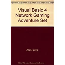 Network Gaming Adventure Set: The Best Way to Create Your Own Networking Games With Visual Basic/Book and Cd Rom