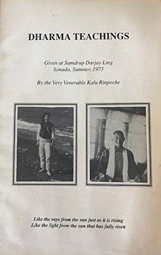 Dharma Teachings Given At Samdrup Darjay Ling Sonada Summer, 1973