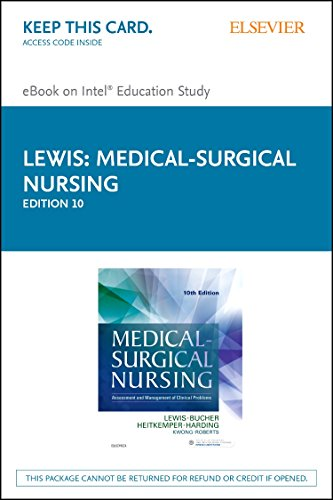 Medical-Surgical Nursing - Elsevier eBook on Intel Education Study (Retail Access Card): Assessment and Management of Clinical Problems, Single Volume, 10e